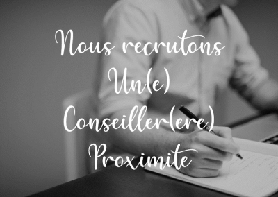 Nous recrutons un.e conseiller.ère proximité